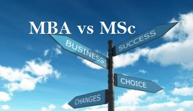 MBA Vs MSc The Real Difference