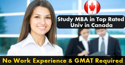 MBA in canada without work experience and gmat