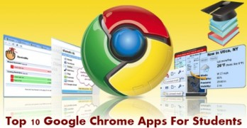 Top 10 Google Chrome Apps for Students