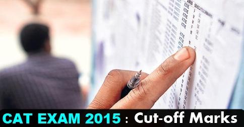 CAT 2015 Cutoff Marks