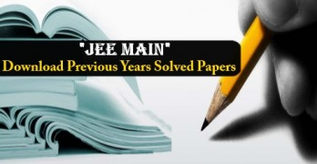 JEE Main Previous Years Solved Papers