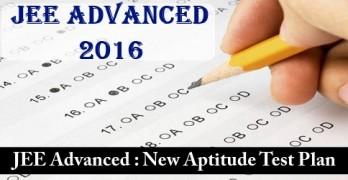 JEE Advanced 2016 New Aptitude Test Plan