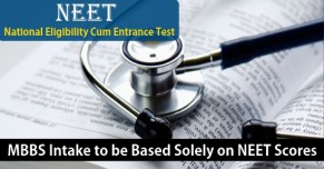 NEET Scores Sole Basis for MBBS Admissions