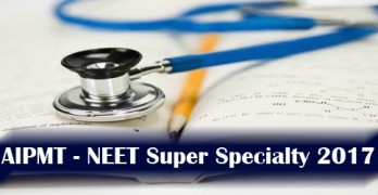 NEET Super Specialty 2017