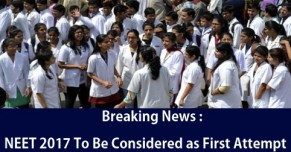 NEET 2017 To Be Considered as First Attempt