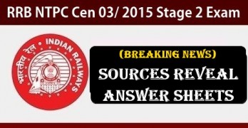 RRB NTPC 2nd Stage Results Sources Reveal Answer Sheets