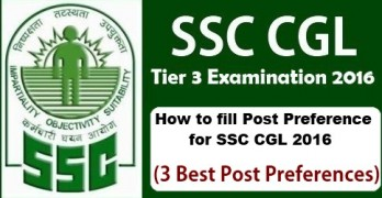 Post Preference for SSC CGL 2016 | Post Preference for SSC CGL 2016