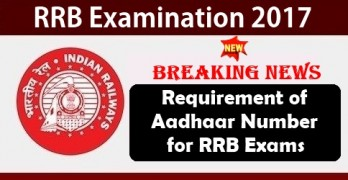 Aadhaar Number Required for RRB Exams