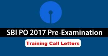 SBI PO 2017 Pre-Exam Training Call Letters