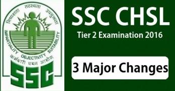 SSC CHSL 2016 Changes