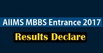 AIIMS MBBS Entrance Results 2017