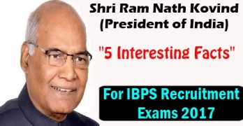 5 Interesting Facts for IBPS Exams 2017