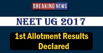 NEET UG 2017 First Allotment Results
