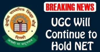 UGC Will Continue to Hold NET