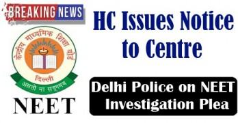 NEET Exam : HC Issues Notice to Centre