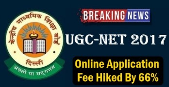 UGC NET 2017 Online Application Fee Hiked By 66%