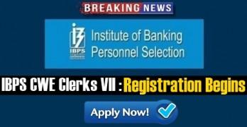 IBPS CWE Clerks VII Registrations 2017
