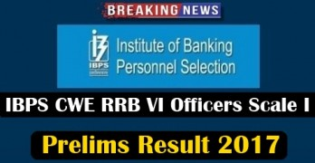 IBPS RRB VI Officers Scale I Prelims Result 2017