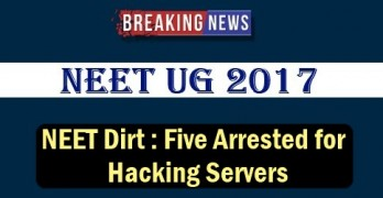 NEET 2017 : Five Arrested for Hacking Servers