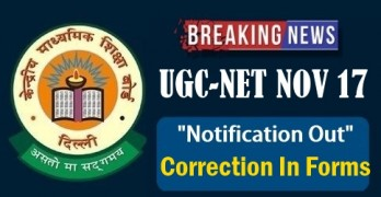UGC NET 2017: Notification Out For Correction In Forms