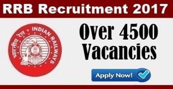 RRB Recruitment 2017: Over 4500 Vacancies