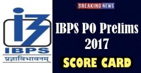 IBPS PO Prelims 2017 Score Card