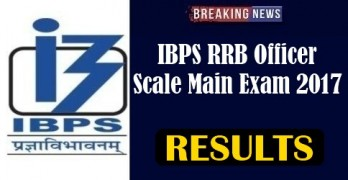 IBPS RRB Officer Scale Main Result 2017