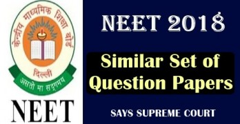 NEET 2018 Similar Set of Question Papers