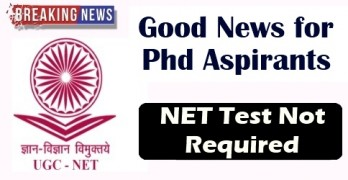 No NET For PhD Candidates