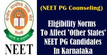 Eligibility Norms To Affect 'Other States' NEET PG Candidates In Karnataka
