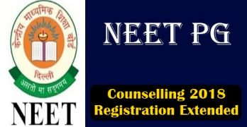 NEET PG 2018 Counselling Registration Extended