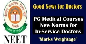 PG Medical Courses: New Norms for In-Service Doctors