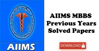 AIIMS Previous Question Papers with Answers