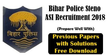 Bihar Police Steno ASI Previous Papers with Answers