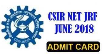 CSIR NET JUNE 2018 Admit Card