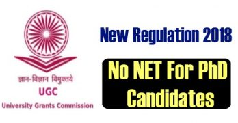 UGC Regulation 2018: 'No NET For PhD Candidates