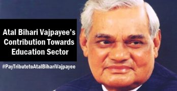 Atal Bihari Vajpayee's Contribution Towards Education Sector