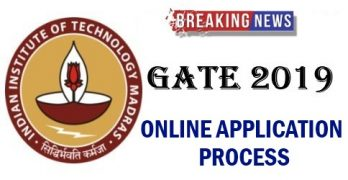 GATE 2019 Online Application Process