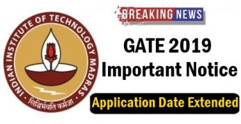 GATE 2019 Application Date Extended