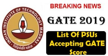GATE 2019: List Of PSUs Accepting GATE Score