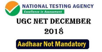 UGC NET 2018 Aadhaar Not mandatory