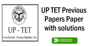 UPTET Previous Papers Paper with solutions