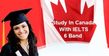 Study in Canada With IELTS 6