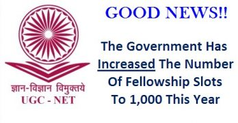 UGC Increased The Number Of Fellowship Slots