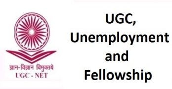 UGC, Unemployment and Fellowship
