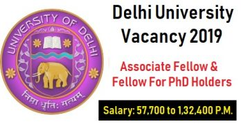 Delhi University Associate Fellow Vacancy For PhD