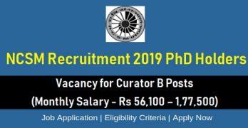 NCSM Recruitment 2019 PhD Holders