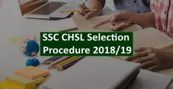What is the Selection Procedure of SSC CHSL Exam?