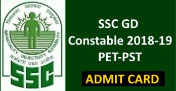 SSC GD PET PST Admit Card 2019