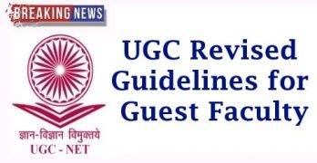 UGC Revised Guidelines for Guest Faculty